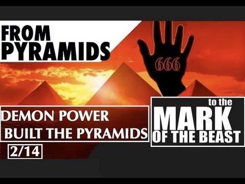 Demon Power Built The Pyramids (Satan's 13 Step Deception 2/14)