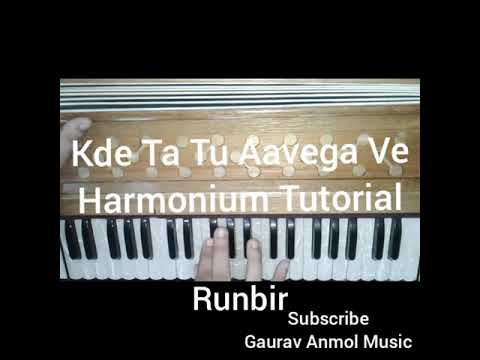 How To Play Kde Ta Tu Aavega Ve By Runbir On Harmonium // Gaurav Anmol Music // Tutorial // 2018