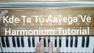 How To Play Kde Ta Tu Aavega Ve By Runbir On Harmonium // Gaurav Anmol Music // Tutorial // 2018
