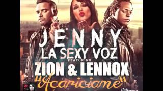 Jenny La Sexy Voz Ft. Zion & Lennox - Acariciame (Preview)