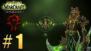 Прохождение World of Warcraft: Legion (WoW) - Охотник на демонов, начало пути #1