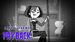 Total Drama|PAYBACK II ☠ 55