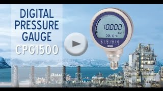 CPG1500 Precision Digital Pressure Gauge Overview