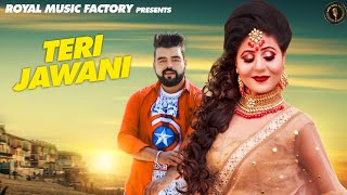 Teri Jawani | Ricky Singroha, Renu Chaudhary | Sannu Doi | Latest Haryanvi Songs Haryanavi 2019