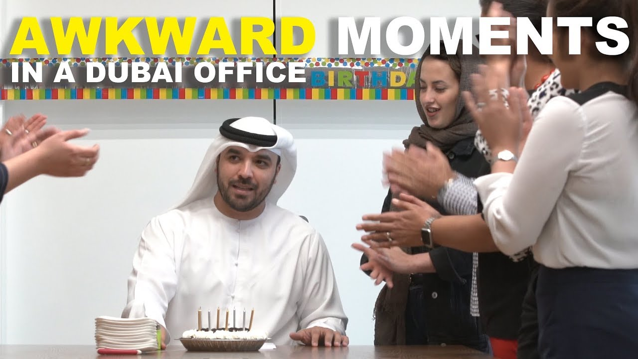 AWKWARD MOMENTS IN A DUBAI OFFICE