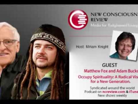 Occupy Spirituality with Mathew Fox and Adam Bucko