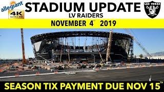 4K Las Vegas Raiders Allegiant Stadium Update SEASON TICKET HOLDERS: Payments Due Nov 15th 2019
