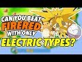 Can You Beat FireRed With Only Electric Types?