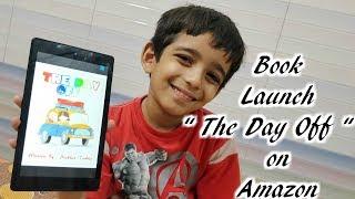 Book Launch | The Day Off | Prakhar Trikha | Free Ebook | Amazon