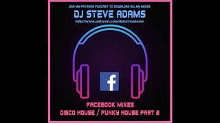 Facebook Mixes - Disco House / Funky House Part 2