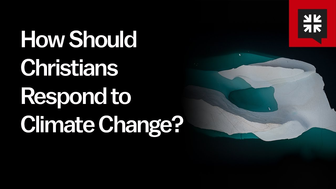 How Should Christians Respond to Climate Change? // Ask Pastor John