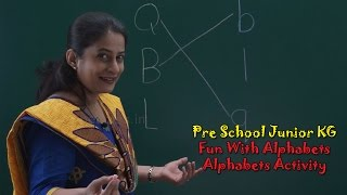 Alphabets Activity | Fun With Alphabets | Learn Alphabets A To Z | ABC Song | Pre School Junior