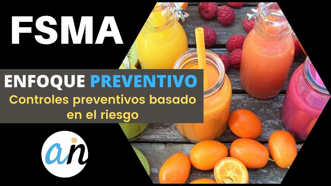 FSMA- Enfoque de la regla de controles preventivos