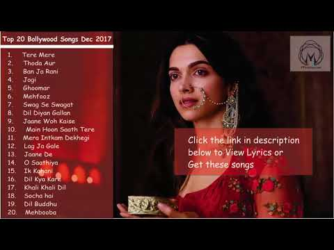 Top 20 New Bollywood Songs Jukebox 2018