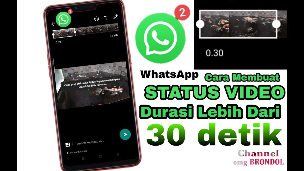 cara membuat status video di whatsapp lebih lama || STATUS ...
