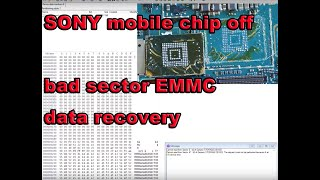 SONY mobile emmc chip off bad sector data recovery