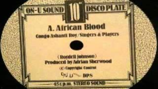 Congo Ashanti Roy - african blood (ON-U SOUND DISCO PLATE) 10inch