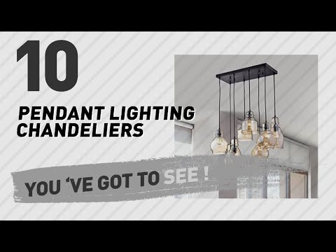 Pendant Lighting Chandeliers // New & Popular 2017