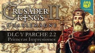 Crusader Kings 2: Charlemagne - Primeras Impresiones