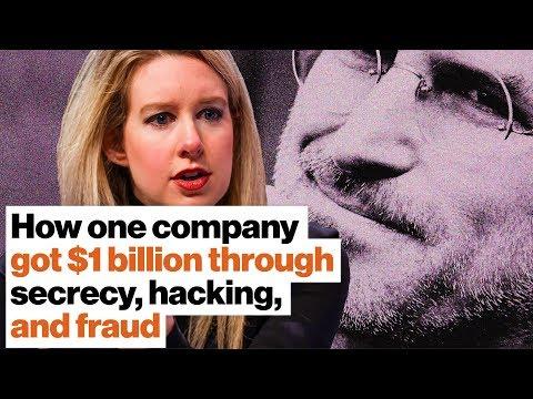 How one company got $1 billion through secrecy, hacking, and fraud | John Carreyrou