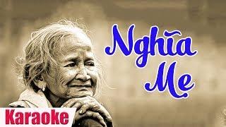Lyrics Karaoke | Nghĩa Mẹ - Bolero hát về Mẹ ngày Quốc Tế Phụ Nữ 8/3/2018