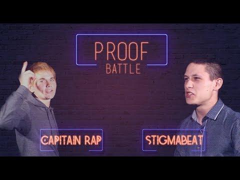 PROOF Battle - CAPITAIN RAP vs STIGMABEAT