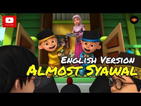 Upin & Ipin - Almost Syawal [English Version] [HD]