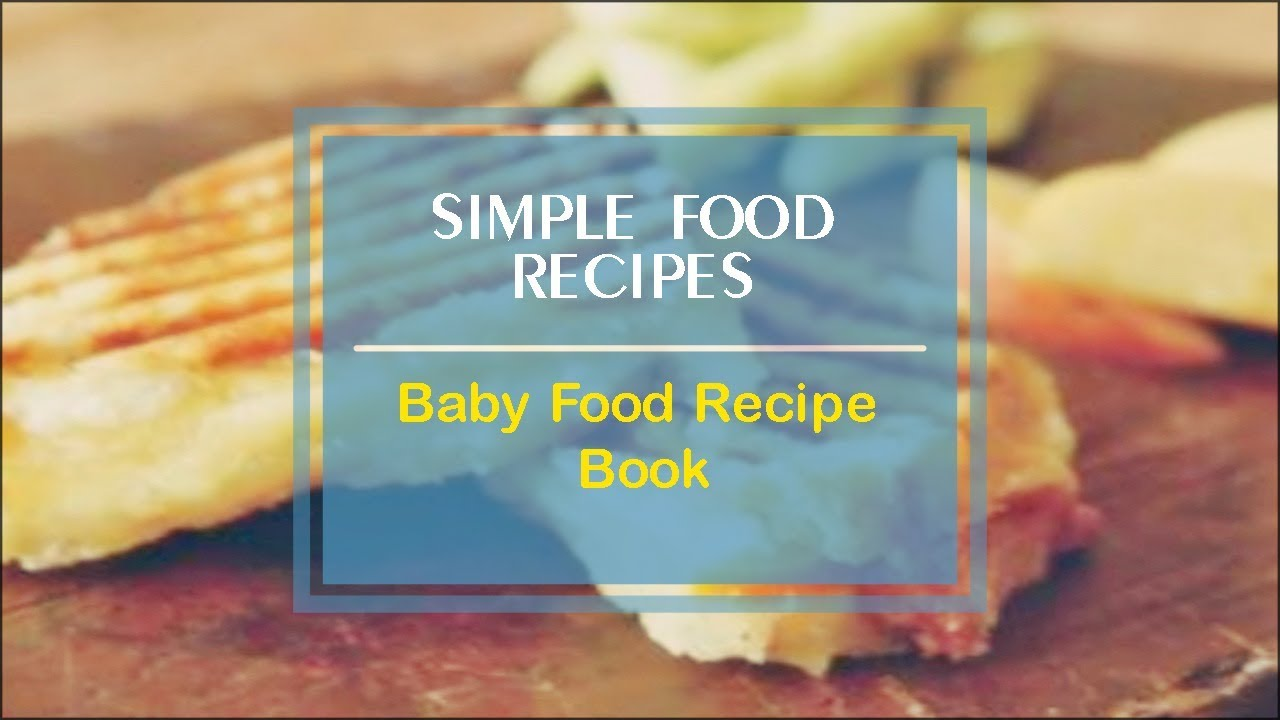 Baby food recipe book youtube forumfinder Images