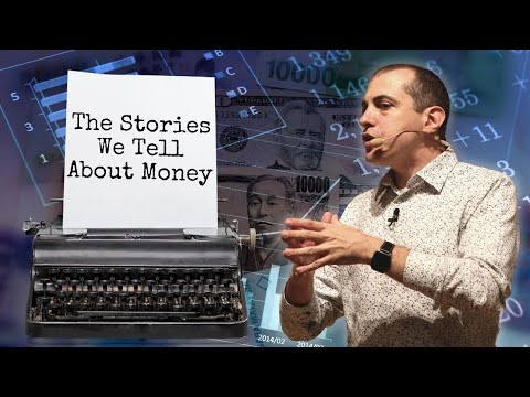 The Stories We Tell About Money