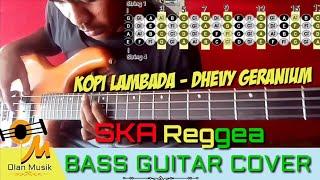 Kopi Lambada - Dhevy Geranium ( Reggea Ska ) Bass Cover with Chord
