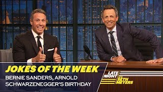 Seth's Favorite Jokes of the Week: Bernie Sanders, Arnold Schwarzenegger's Birthday