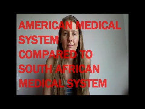 American Healthcare System Compared to South African Medical System