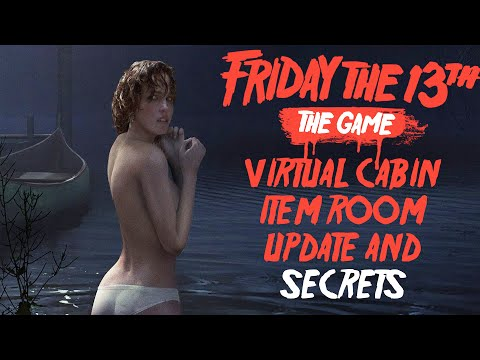 Friday The 13th: The Game - Virtual Cabin: Item Room and Secrets