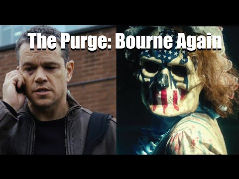 The Purge: Election Year/ Jason Bourne Trailer Mashup PARODY!