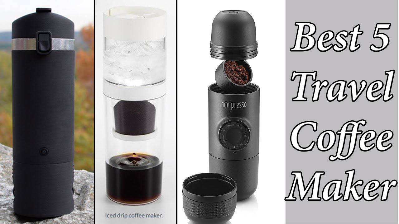 Best 5 Travel Coffee Makers You Ll Intend To Portable 2