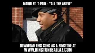Maino ft. T-Pain - All The Above [ New Video + Lyrics + Download ]