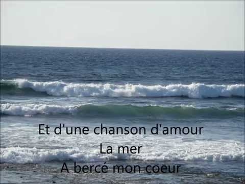 La mer de Charles Trénet + paroles