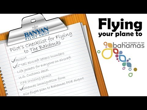 Instructions on Flying Your Plane to the Bahamas