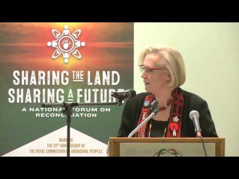 Sharing the Land, Sharing a Future: RCAP 20th Anniversary RCAP -Day 1:  Welcome by Carolyn Bennett