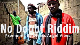 No Doubt Riddim Mix (Full) Feat. Busy Signal, Tarrus Riley, Pressure, Capleton, (Refix 2018)
