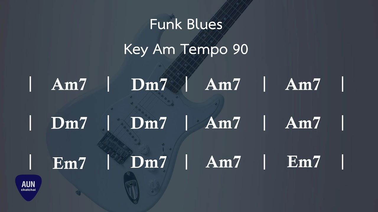Blues Funk Backingtrack - Key Am Tempo 90