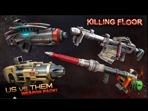 Killing Floor Community Weapon Pack 3 Us Vs Them Review