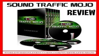 Sound Traffic Mojo Review - Lead Generation Source