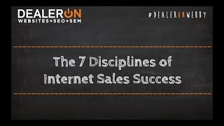 The 7 Disciplines of Internet Sales Success