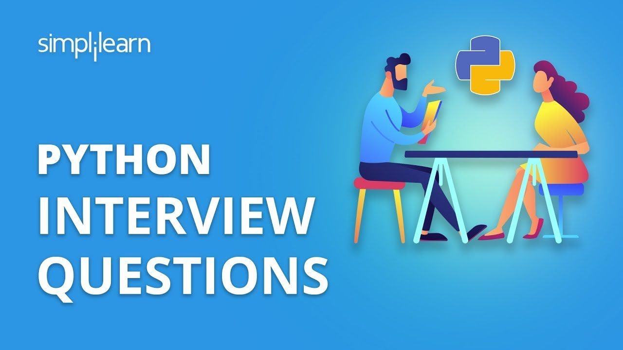 Python Interview Questions | Python Interview Questions And Answers |  Python Tutorial | Simplilearn
