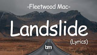 Fleetwood Mac - Landslide [Lyrics]