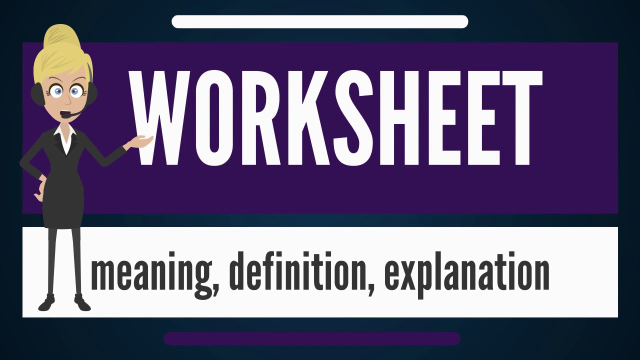 What is WORKSHEET? What does WORKSHEET mean? WORKSHEET meaning ...