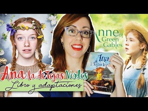 Ana La De Tejas Verdes Libro Adaptaciones Youtube