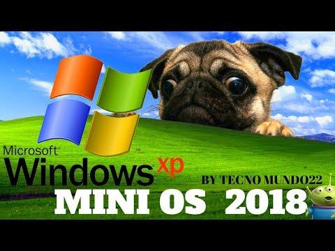 WINDOWS XP MINI OS  Para Pc De Bajos Recursos Ultima Versión 2018