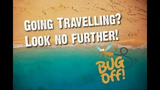 Travel tips from the travelling scientists - Bug Off! 2018